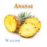 Ananas w kuchni