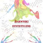 Barwniki syntetyczne