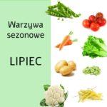 Jakie są warzywa sezonowe w lipcu?